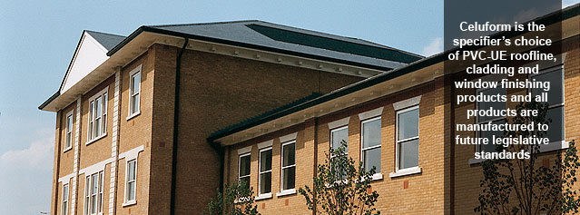 Celuform is the specifier's choice of PVC-UE roofline, cladding and window finishing products and all products are manufactured to future legislative standards
