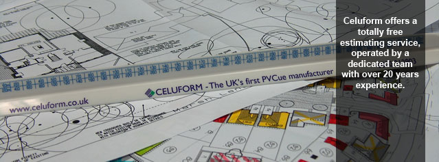 Celuform offers a totally free estimating service, operated by a dedicated team with over 20 years experience